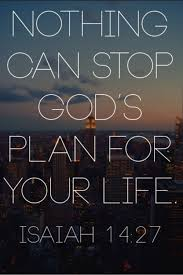 Nothing can stop God's plan for your life. bible verses | Tumblr ... via Relatably.com