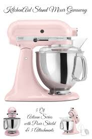 Pink Kitchen Aid Mixer Enter To Win A Kitchenaid Stand Mixer Giveaway
