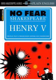 no fear shakespeare henry v act scene  henry v no fear shakespeare