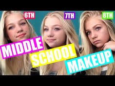 6th 7th 8th grade makeup tutorial middle makeup for