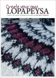 Make Your Own Sweater Design Create Your Own Lopapeysa A Guide To The Icelandic Traditional Wool Sweater