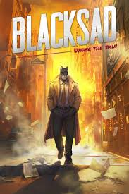 Blacksad Under The Skin | Blacksad: Under the Skin Wiki | Fandom