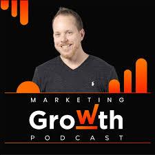 Marketing Growth Podcast