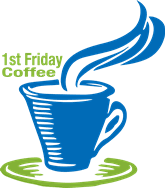 There's only one way to handle a friday: 1st Friday Coffee Connect No Coffee Good Friday Lakes Area Chamber Of Commerce Join Our Chamber And Grow Your Business