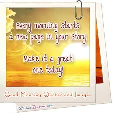 Good Morning Famous Quotes And Wonderful Good Morning Images Impressive Goodmorning Unique Images