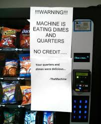 Do Vending Machines Take Dimes Awesome Someone Replaced The Out Of Order Sign On The Vending Machine At