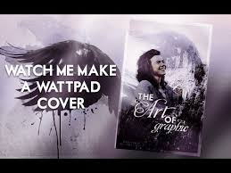 wattpad the art of graphic book cover