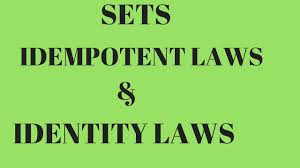 Identity Venn Diagram Idempotent Laws And Identity Laws Under The Head Of Laws Of Algebra Of Sets Set Theory