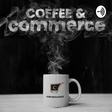 Coffee and Commerce