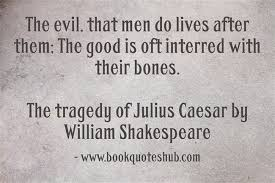 the tragedy of julius caesar quotes top ten quotes the tragedy of julius caesar quotes