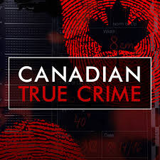 True Crime Podcast Charts Canadian True Crime Podcast Listen Reviews Charts