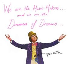 We Are The Dream Makers Willy Wonka Quote