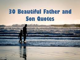Father Son Love Quotes Extraordinary Father Son Love Quotes Extraordinary 48 Beautiful Father And Son