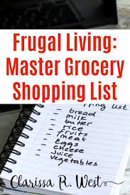Shopping List Impressive Frugal Living Master Grocery Shopping List Clarissa R West