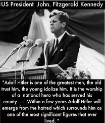 Jfk Quotes Awesome Quotes Did JFK Really Say Hitler Is One Of The Greatest Menone