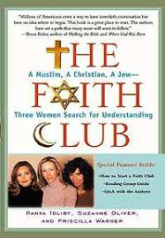 The Faith Club by Ranya Idilby, Suzanne Oliver, and Priscilla Warner – Book  Addiction