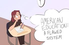 American Education A Flawed System The Sage