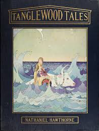 nathaniel hawthorne s tanglewood tales ilrated by virginia frances sterrett 1921