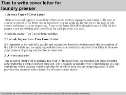 3 tips to write cover letter for laundry presser laundry presser