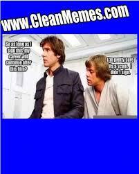 Star Wars Funny Clean Memes Image Gallery - Photonesta via Relatably.com
