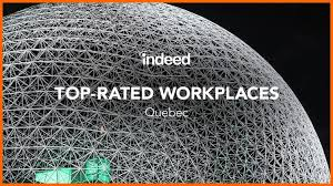 Top Rated Job Sites The Top Rated Workplaces In Quebec Indeed Blog Ca