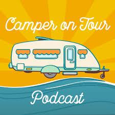 Camper on Tour - DER Camping Podcast mit Dominic Bagatzky   Wohnwagen (Caravan), Wohnmobil , Kastenwagen oder Dachzelt