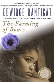 books that crush your heart into tiny pieces the farming of bones by edwidge danticat