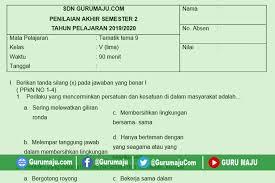 Try the suggestions below or type a new query above. Soal Pat Ukk Kelas 5 Tema 9 Kurikulum 2013 Semester 2 Guru Maju