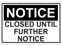 5in x 3 5in closed until further notice magnet magnetic sign