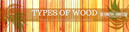 types of woods for furniture. tyeps of wood banner types of woods for furniture