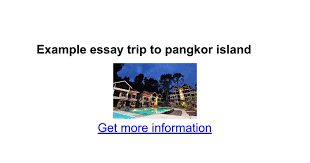 example essay trip to pangkor island google docs