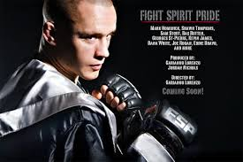 fight spirit pride movie produced by garianno lorenzo and fight spirit pride movie produced by garianno lorenzo and nichols
