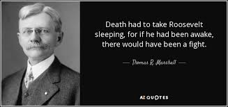 Death Quote Impressive TOP 48 QUOTES BY THOMAS R MARSHALL AZ Quotes