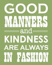 unfashionable behavior marionberry style good manners are always in fashion