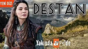 Destan Dizisi Fragman Oyuncuları ve Konusu - YouTube