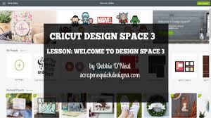 Online Cricut Design Video New Design Space 3 Available Now Scrap Me Quick