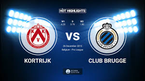 Kortrijk vs Club Brugge 4-1 26/12/2015 - All goals and Highlights. Belgium  Pro-League - YouTube