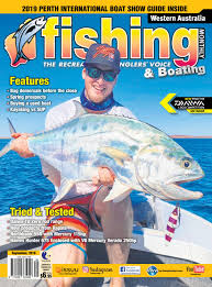 Dogtooth Lake Depth Chart Western Australia Fishing Monthly September 2019 By Fishing