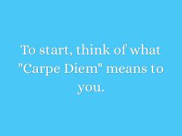 carpe diem essay