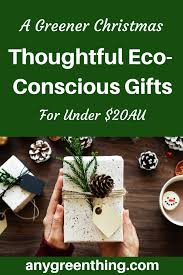 over 40 eco friendly secret santa gift ideas for under 20 donations experiences
