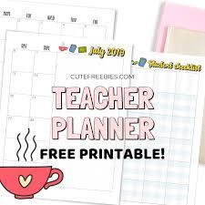 Teacher Planner For 2019 2020 Free Printable Cute