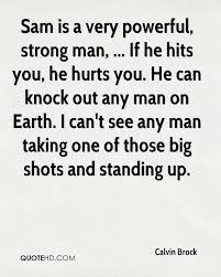 Strong Man Quotes Strong Man Quotes Page 100 QuoteHD 41