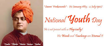 national youth day birth anniversary of swami vivekananda he is  national youth day birth anniversary of swami vivekananda he is not present us physically his