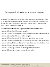 Payroll Administrator Cover Letter Top 8 Payroll Administrator Resume Samples