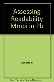 Assessing the Readability of the Minnesota Multiphasic Personality  Inventory Instruments - (MMPI-2/MMPI-A test reports): Dahlstrom, Leona,  Archer, Robert P., Hopkins, Donald G., Jackson, Elizabeth: 9780816625802:  Amazon.com: Books