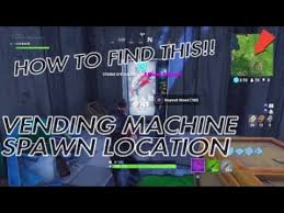 How To Find A Location For Vending Machine Enchanting NEW VENDING MACHINE SPAWN LOCATION DISCOVERED FORTNITE BATTLE