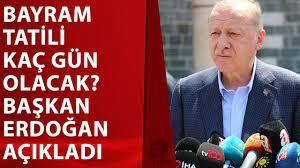 Bayram tatili kaç gün olacak? Başkan Erdoğan'dan Diyarbakır'da #flaş  açıklamalar! - YouTube