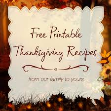 Free Printable Thanksgiving Recipes - From Us To You!