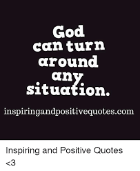God Encouragement Quotes God Cantu in Around Situation Inspiringandpositivequotescom 70
