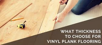 Laminate Flooring Size Chart What Mm Thickness To Choose For Vinyl Plank Flooring 2019